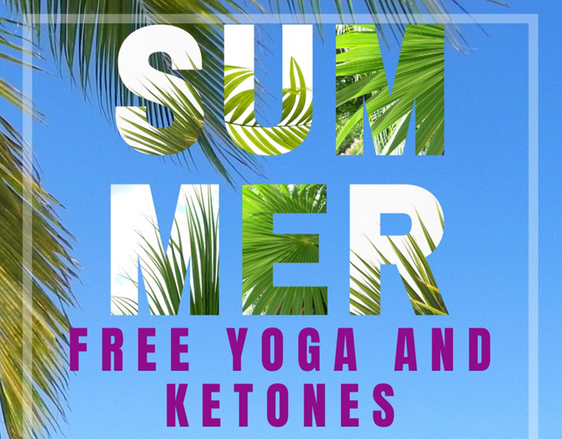 Free Yoga and Ketones (August 6th)